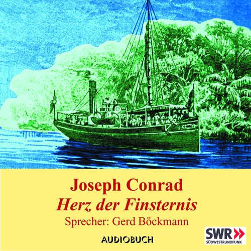 Hoerbuch Herz der Finsternis - Joseph Conrad - Gerd Böckmann