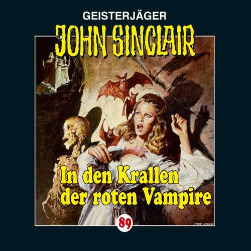 Hoerbuch John Sinclair, Folge 89: In den Krallen der roten Vampire - Jason Dark - Joachim Kerzel