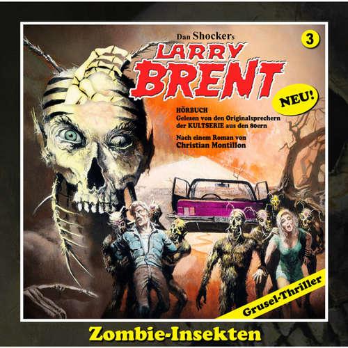 Hoerbuch Larry Brent, 3: Zombie-Insekten, Episode 1 - Christian Montillon - Wolfgang Rüter