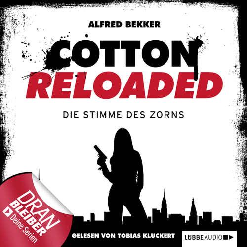 Hoerbuch Jerry Cotton - Cotton Reloaded, Folge 16: Die Stimme des Zorns - Alfred Bekker - Tobias Kluckert