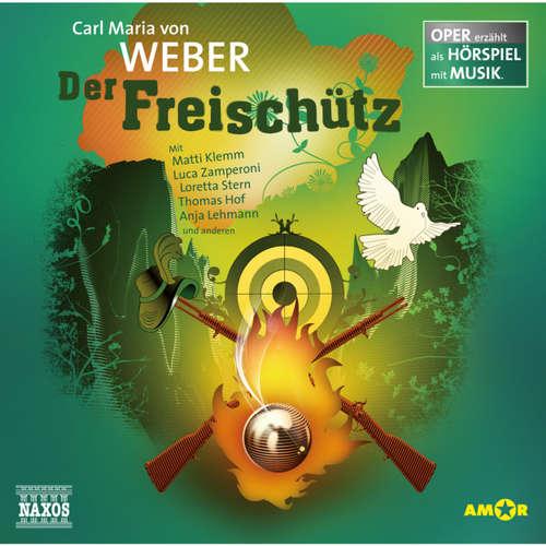 Hoerbuch Der Freischütz - Carl Maria von Weber - Luca Zamperoni
