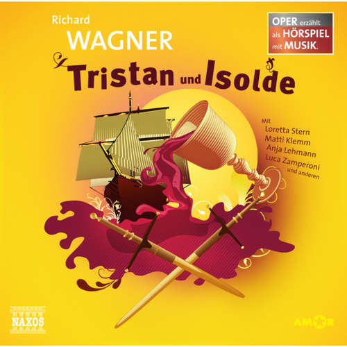 Hoerbuch Tristan und Isolde - Richard Wagner - Luca Zamperoni