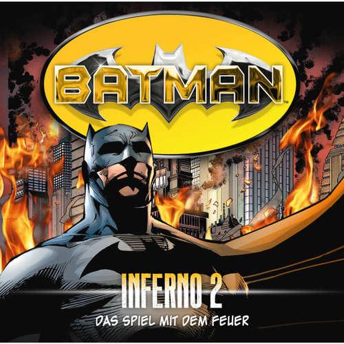 Batman, Inferno, Folge 2: Das Spiel mit dem Feuer