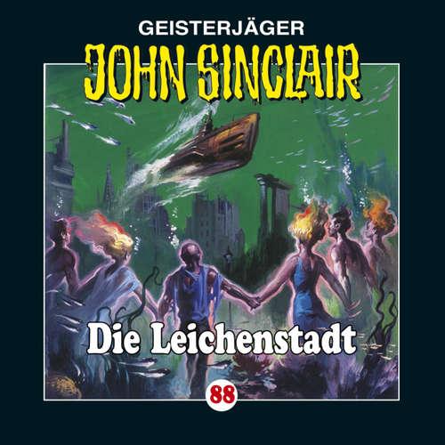 Hoerbuch John Sinclair, Folge 88: Die Leichenstadt - Jason Dark - Frank Glaubrecht