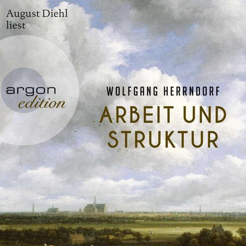 Hoerbuch Arbeit und Struktur - Wolfgang Herrndorf - August Diehl