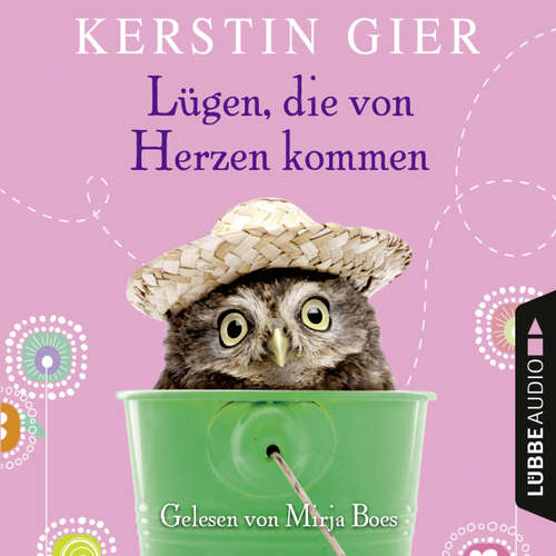Hoerbuch Lügen, die von Herzen kommen - Kerstin Gier - Mirja Boes