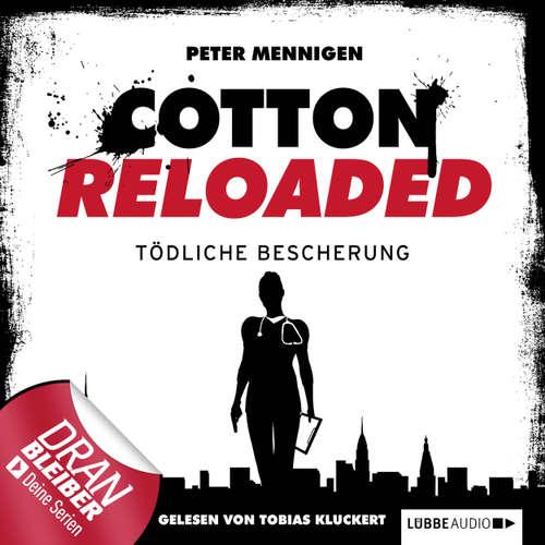 Hoerbuch Jerry Cotton - Cotton Reloaded, Folge 15: Tödliche Bescherung - Peter Mennigen - Tobias Kluckert