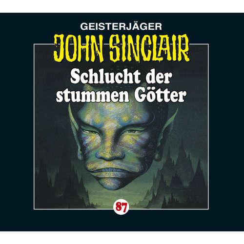 Hoerbuch John Sinclair, Folge 87: Schlucht der stummen Götter - Jason Dark - Carsten Wilhelm