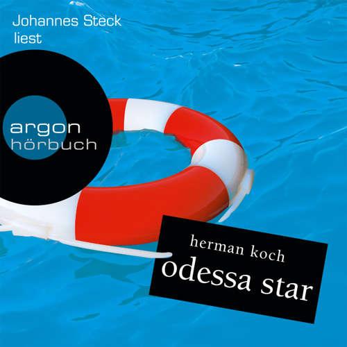 Hoerbuch Odessa Star - Herman Koch - Johannes Steck