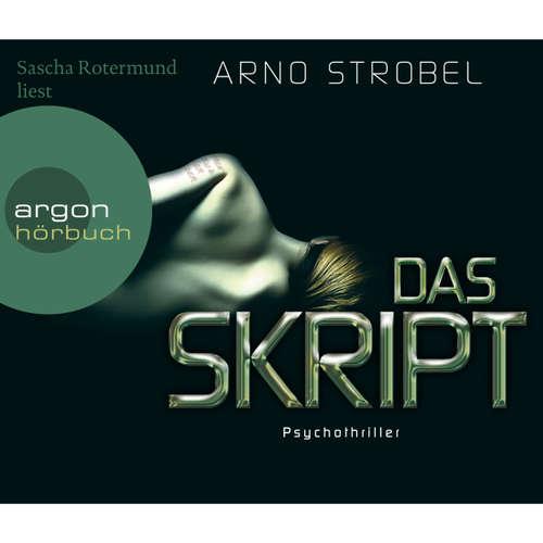 Hoerbuch Das Skript - Arno Strobel - Sascha Rotermund
