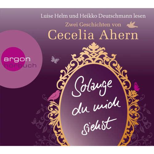 Hoerbuch Solange du mich siehst - Cecelia Ahern - Luise Helm