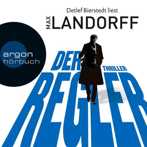 Hoerbuch Der Regler - Max Landorff - Detlef Bierstedt
