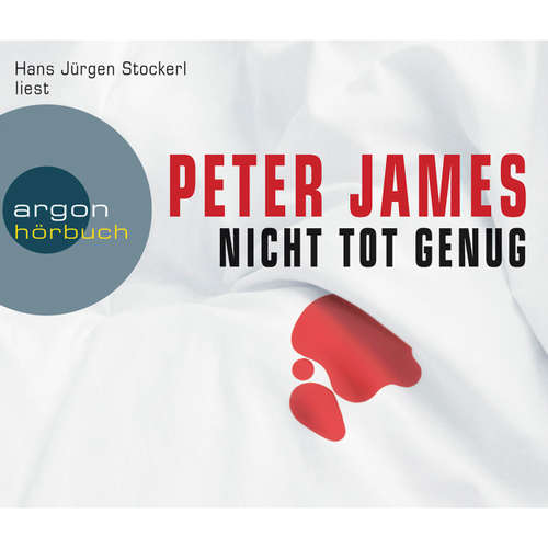 Hoerbuch Nicht tot genug - Peter James - Hans Jürgen Stockerl