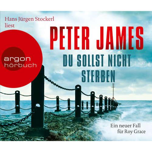 Hoerbuch Du sollst nicht sterben - Ein neuer Fall für Roy Grace - Peter James - Hans Jürgen Stockerl