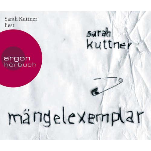 Hoerbuch Mängelexemplar - Sarah Kuttner - Sarah Kuttner