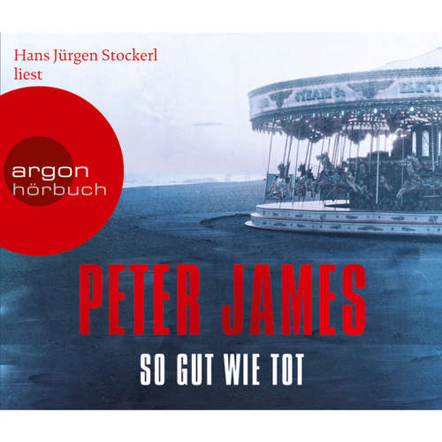 Hoerbuch So gut wie tot - Peter James - Hans Jürgen Stockerl