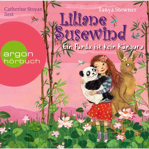 Hoerbuch Liliane Susewind, Ein Panda ist kein Känguru - Tanya Stewner - Catherine Stoyan