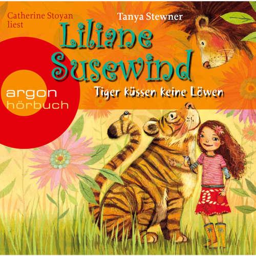 Hoerbuch Liliane Susewind, Tiger küssen keine Löwen - Tanya Stewner - Catherine Stoyan