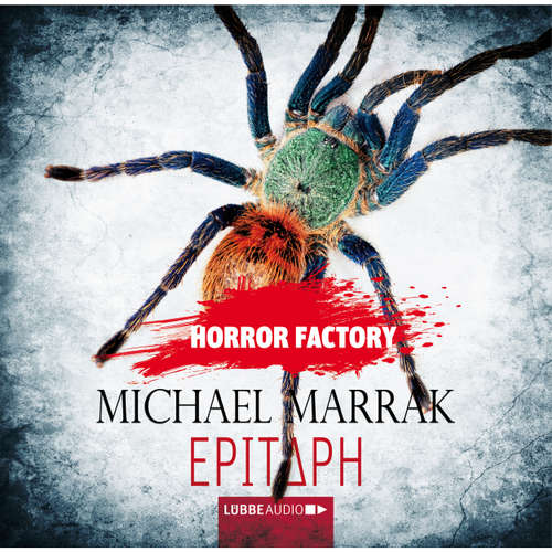 Hoerbuch Epitaph - Horror Factory 13 - Michael Marrak - Thomas Schmuckert