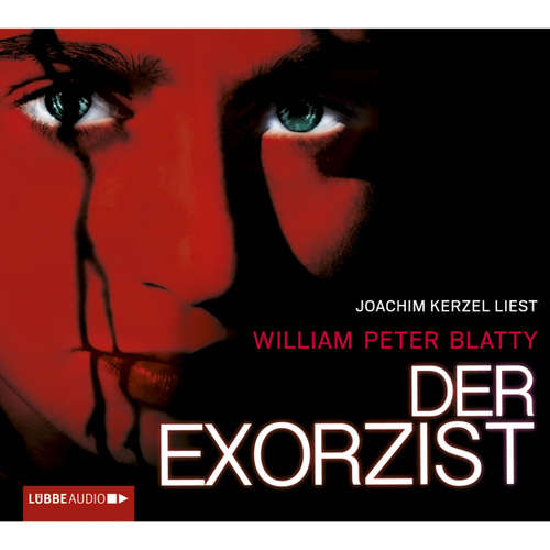 Hoerbuch Der Exorzist - William Peter Blatty - Joachim Kerzel
