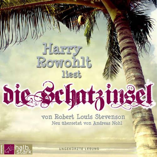 Hoerbuch Die Schatzinsel - Robert Louis Stevenson - Harry Rowohlt