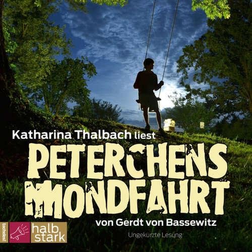 Hoerbuch Peterchens Mondfahrt - Gerdt von Bassewitz - Katharina Thalbach