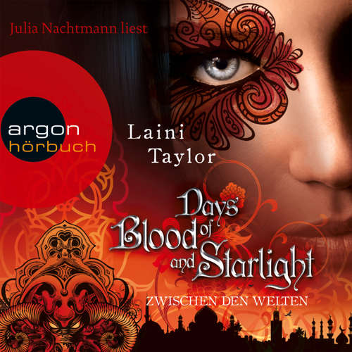 Hoerbuch Days of Blood and Starlight - Zwischen den Welten - Laini Taylor - Julia Nachtmann