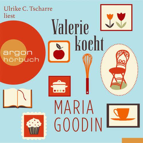 Hoerbuch Valerie kocht - Maria Goodin - Ulrike C. Tscharre