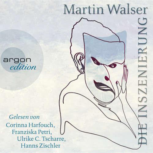 Hoerbuch Die Inszenierung - Martin Walser - Hanns Zischler