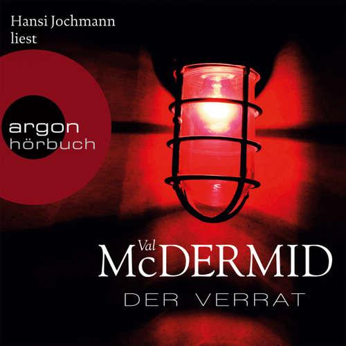 Hoerbuch Der Verrat - Val McDermid - Hansi Jochmann