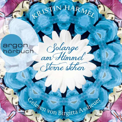 Hoerbuch Solange am Himmel Sterne stehen - Kristin Harmel - Birgitta Assheuer