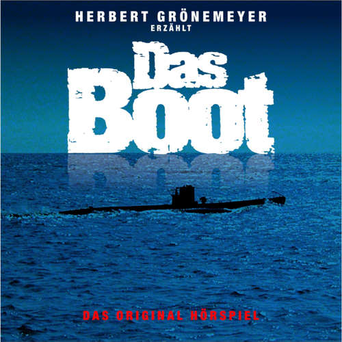 Hoerbuch Das Boot - Dr. Ralf Wiegand - Herbert Grönemeyer