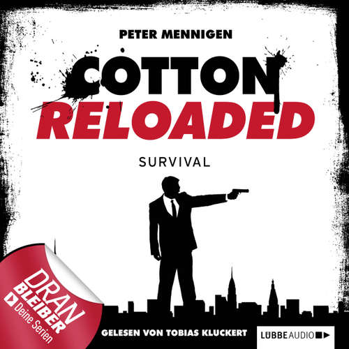 Hoerbuch Jerry Cotton - Cotton Reloaded, Folge 12: Survival - Peter Mennigen - Tobias Kluckert