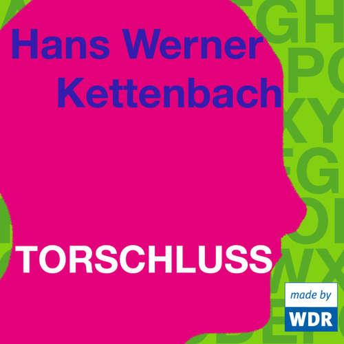 Hoerbuch Torschluss - Hans Werner Kettenbach - Angelica Domröse