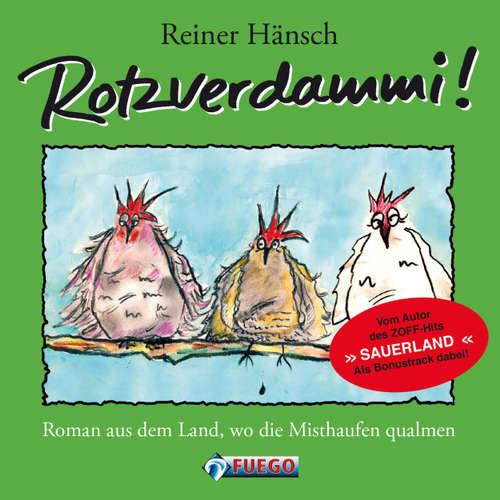 Hoerbuch Rotzverdammi! - Reiner Hänsch - Reiner Hänsch