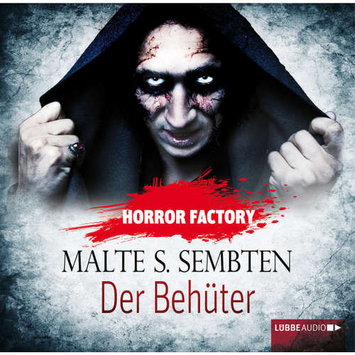 Hoerbuch Der Behüter - Horror Factory 8 - Malte S. Sembten - Yara Blümel