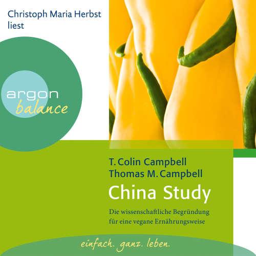 Hoerbuch China Study - Die wissenschaftliche Begründung für eine vegane Ernährungsweise - T. Colin Campbell - Christoph Maria Herbst