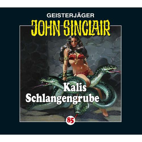 Hoerbuch John Sinclair, Folge 85: Kalis Schlangengrube - Jason Dark - Carsten Wilhelm
