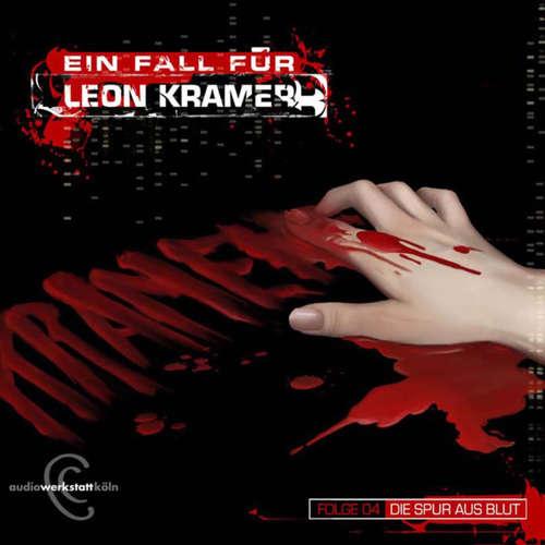Hoerbuch Leon Kramer, Folge 4: Die Spur aus Blut - Sebastian Penno - Fabian Harloff