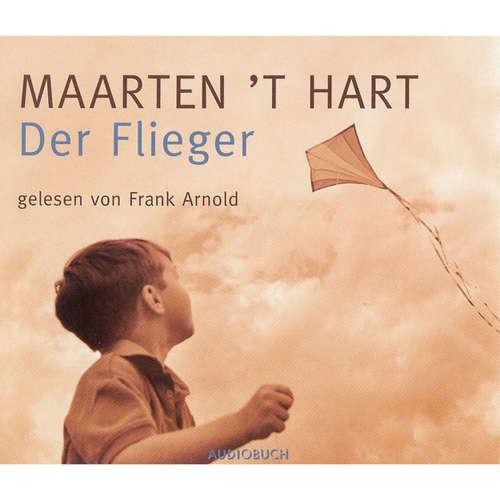 Hoerbuch Der Flieger - Maarten 't Hart - Frank Arnold