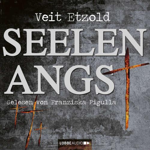 Hoerbuch Seelenangst - Veit Etzold - Nicole Engeln