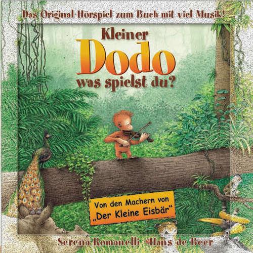Hoerbuch Kleiner Dodo, Kleiner Dodo was spielst du? - Serena Romanelli - Serena Romanelli