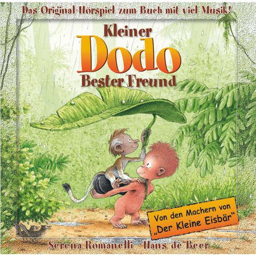 Hoerbuch Kleiner Dodo, Bester Freund - Serena Romanelli - Serena Romanelli