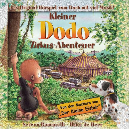 Hoerbuch Kleiner Dodo, Zirkus-Abenteuer - Serena Romanelli - Serena Romanelli
