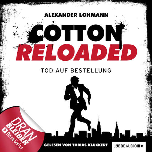 Jerry Cotton - Cotton Reloaded, Folge 11: Tod auf Bestellung