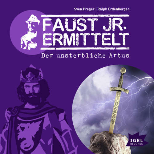 Faust jr. Ermittelt, Folge 9: Der unsterbliche Artus