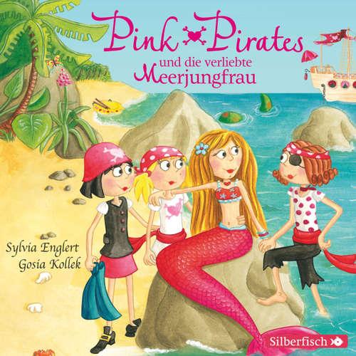 Pink Pirates und die verliebte Meerjungfrau - Pink Pirates 2