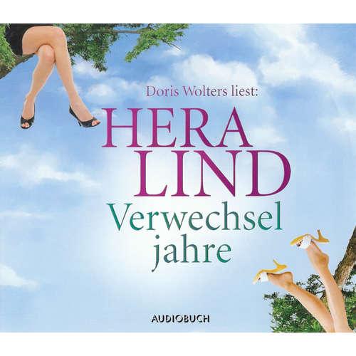 Hoerbuch Verwechseljahre - Hera Lind - Doris Wolters