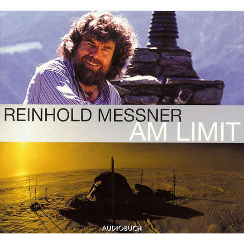 Hoerbuch Am Limit - Reinhold Messner - Reinhold Messner