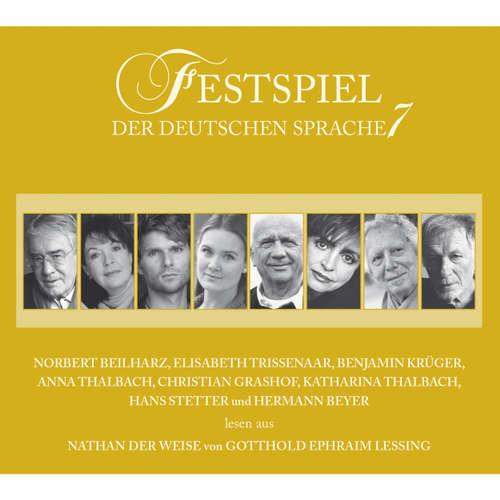 Hoerbuch Festspiel der deutschen Sprache, Vol. 7: Nathan der Weise - Gotthold Ephraim Lessing - Norbert Beilharz